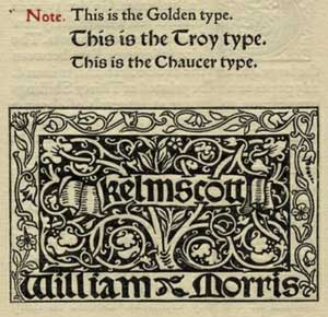 Troy, Golden, and Chaucer fonts designed by William Morris for Kelmscott Press