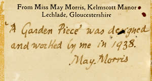 Reverse label to May Morris garden piece, Kelmscott Manor